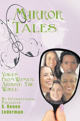 Mirror Tales: Voices From Women Around The World