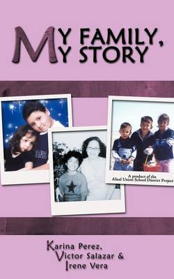 My Family, My Story: Alisal Union School District Project