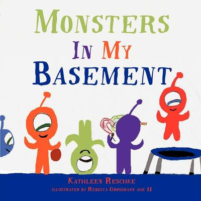 Monsters In My Basement