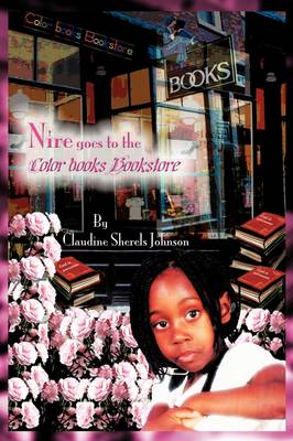 "Nire Goes To The Color Books Bookstore: Featuring ""God is Awesome"" & ""Pink Carnation"""