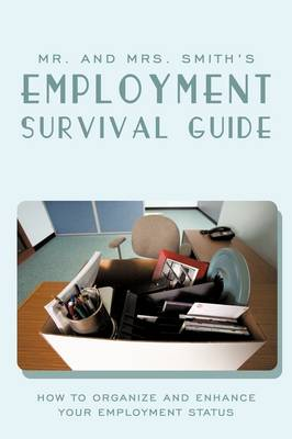 Mr. and Mrs. Smith's Employment Survival Guide