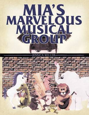 Mia's Marvelous Musical Group