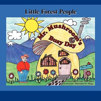 Mr. Mushroom's Busy Day: Little Forest People