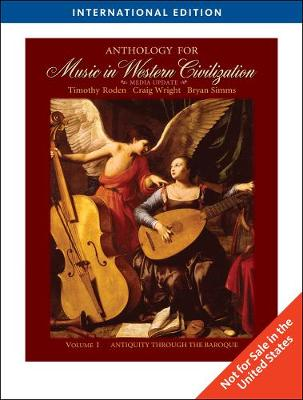 Anthology for Music in Western Civlization, Volume 1: Media Update, International Edition