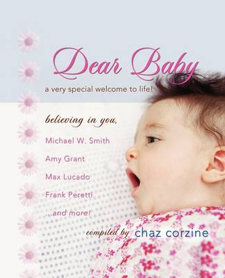 Dear Baby: A Very Special Welcom to Life