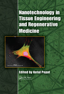 Nanotechnology in Tissue Engineering and Regenerative Medicine