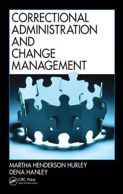 Correctional Administration and Change Management