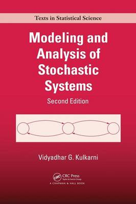 Modeling and Analysis of Stochastic Systems, Second Edition