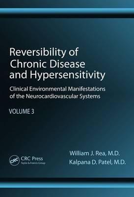Reversibility of Chronic Disease and Hypersensitivity, Volume 3: Clinical Environmental Manifestations of the Neurocardiovascular Systems
