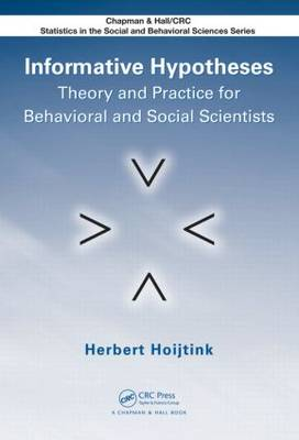 Informative Hypotheses: Theory and Practice for Behavioral and Social Scientists