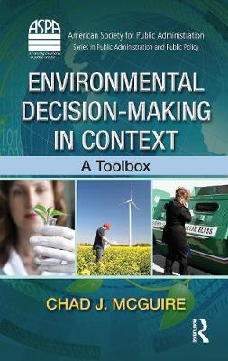 Environmental Decision-Making in Context: A Toolbox