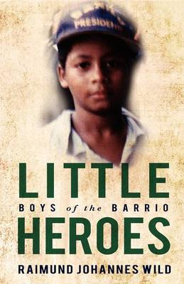 Little Heroes: Boys of the Barrio