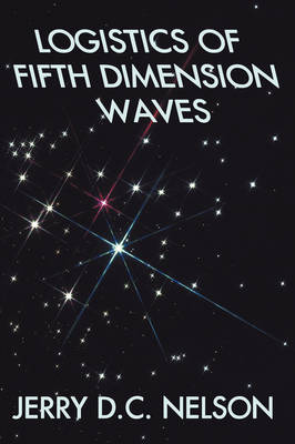 Logistics of Fifth Dimension Waves
