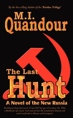The Last Hunt: A Novel of the New Russia