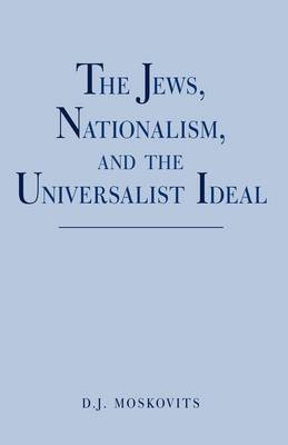 The Jews, Nationalism, and the Universalist Ideal