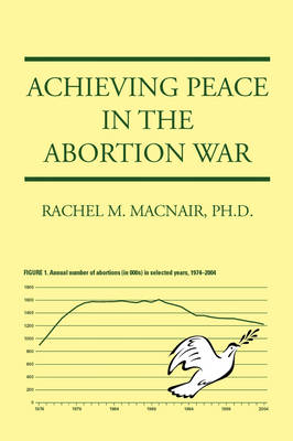 Achieving Peace in the Abortion War