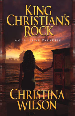 King Christian's Rock: An Illusive Paradise