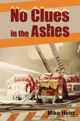 No Clues in the Ashes