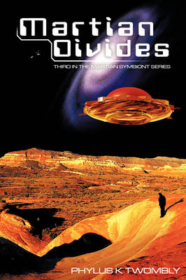 Martian Divides: Third in the Martian Symbiont Series