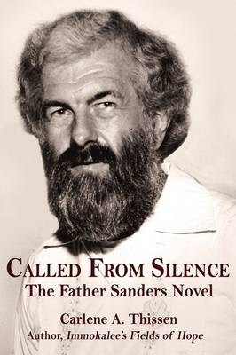 Called from Silence: The Father Sanders Novel