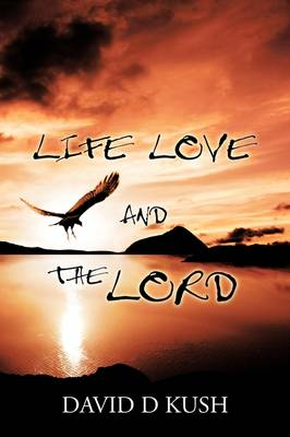 Life Love and the Lord