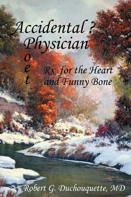 Accidental ? Physician Poet