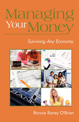 Managing Your Money: Surviving Any Economy