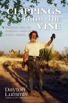Clippings from the Vine: Selections from the Published Works of Dayton Lummis