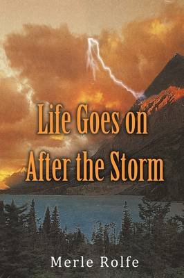 Life Goes on After the Storm