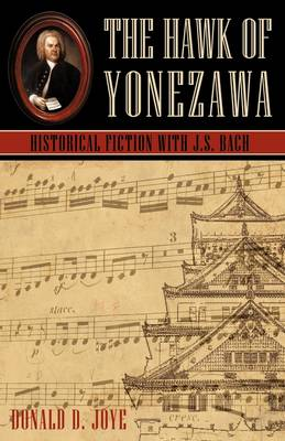 The Hawk of Yonezawa: Historical Fiction with J.S. Bach