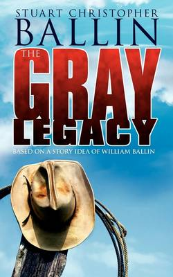The Gray Legacy