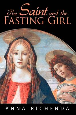 The Saint and the Fasting Girl