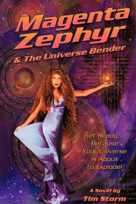 Magenta Zephyr and the Universe Bender