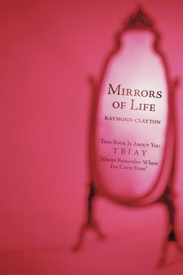 Mirrors of Life: This Book Is about You