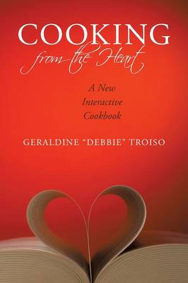 Cooking from the Heart: A New Interactive Cookbook