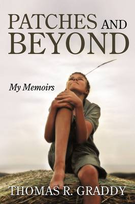 Patches and Beyond: My Memoirs