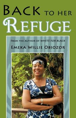 Back to Her Refuge: From the Author of White for Black