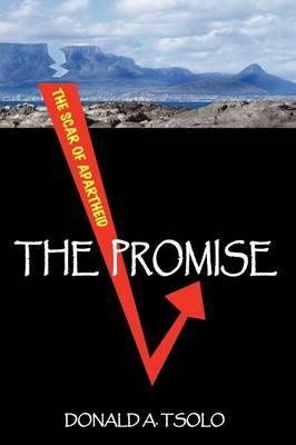 The Promise: Black Youth Confront the Cauldron of Apartheid