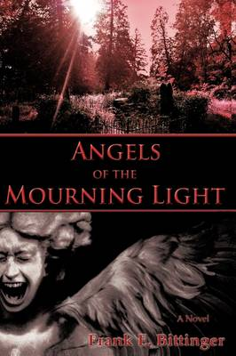 Angels of the Mourning Light
