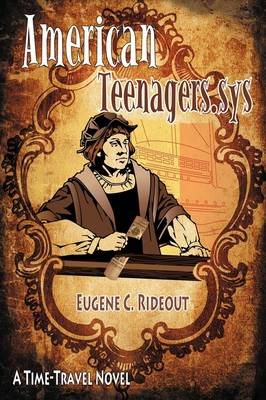 American Teenagers.Sys: A Time-Travel Novel