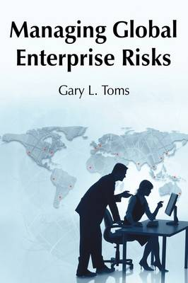 Managing Global Enterprise Risks