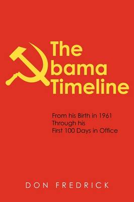 The Obama Timeline: From His Birth in 1961 Through His First 100 Days in Office