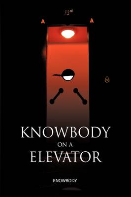 Knowbody on an Elevator