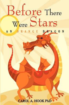 Before There Were Stars: An Orange Dragon