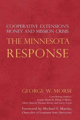 The Minnesota Response: Cooperative Extension's Money and Mission Crisis