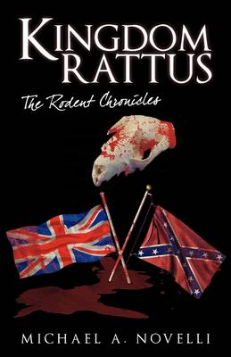 Kingdom Rattus: The Rodent Chronicles