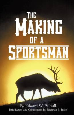 The Making of a Sportsman