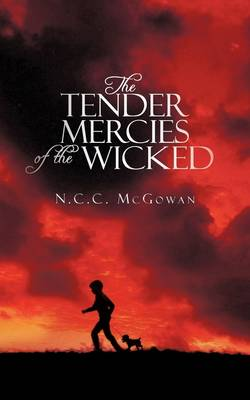 The Tender Mercies of the Wicked