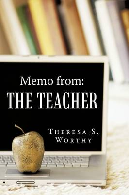 Memo from: The Teacher