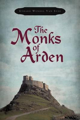 The Monks of Arden